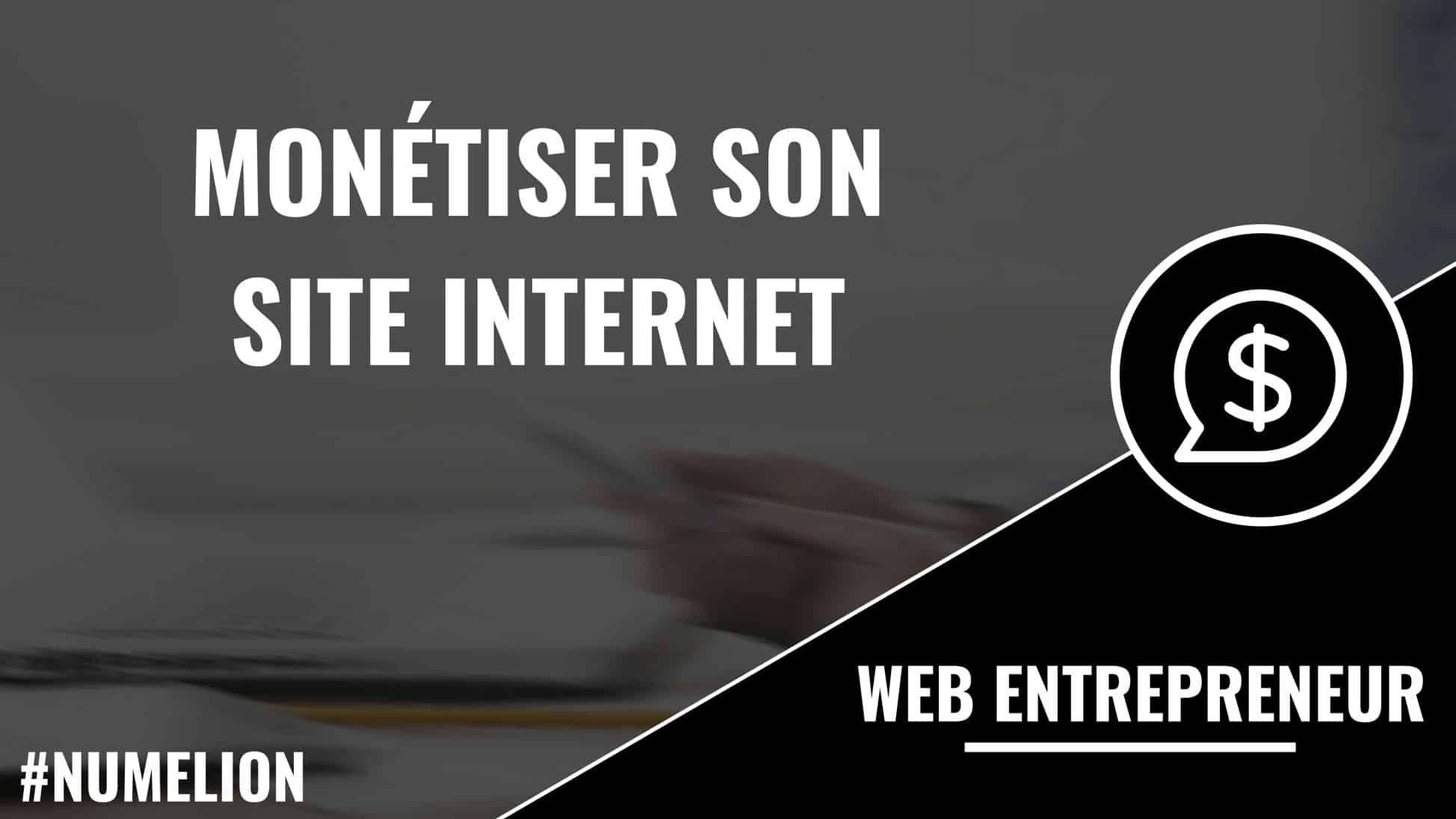 Rentabiliser son site Web – Gagner de l'argent sur Internet